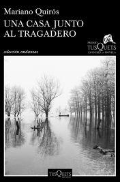 portada_una-casa-junto-al-tragadero_mariano-quiros_201710041643