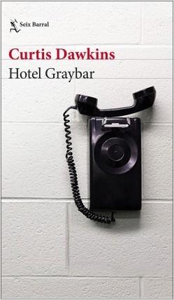 portada_hotel-graybar_curtis-dawkins_201803221549