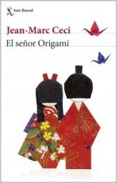 portada_el-senor-origami_jean-marc-ceci_201901241126